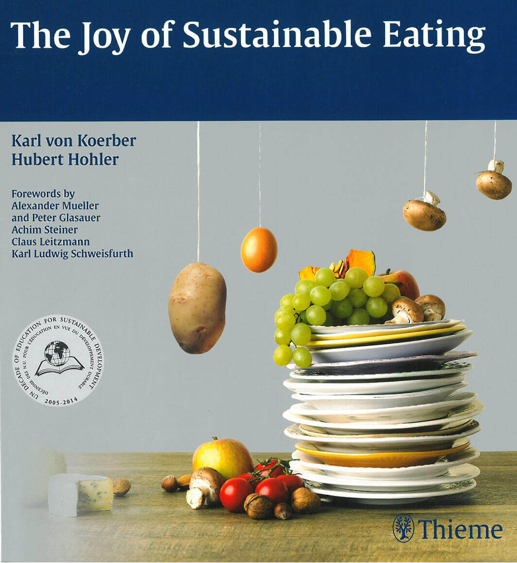 Buchinger Wilhelmi, Fasten, Heilfasten, Fasting, Health, Integrative Medicine, The Joy of Sustainable Eating, Hubert Hohler, Karl von Koerber, Thieme, Science, Wissenschaft