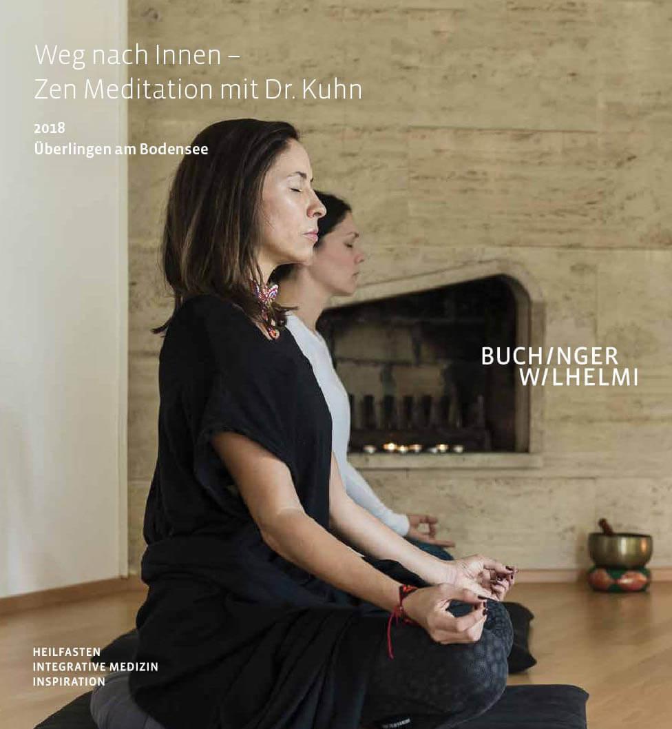 Buchinger Wilhelmi, Fasten, Heilfasten, Fasting, Health, Integrative Medicine, Zen Meditation, Meditation, Dr. Kuhn
